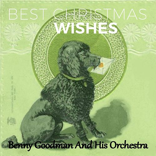 Best Christmas Wishes de Benny Goodman