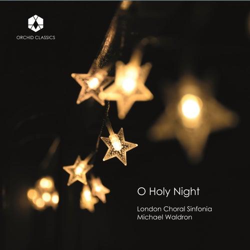 O Holy Night di London Choral Sinfonia