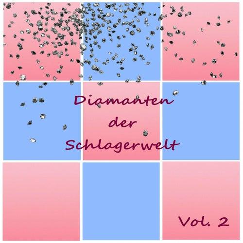 Diamanten der Schlagerwelt, Vol. 2 von Various Artists