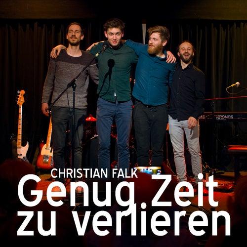 Genug Zeit zu verlieren (Live) by Christian Falk
