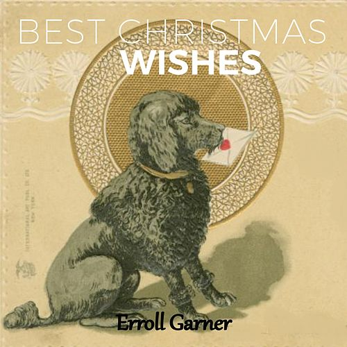 Best Christmas Wishes by Erroll Garner