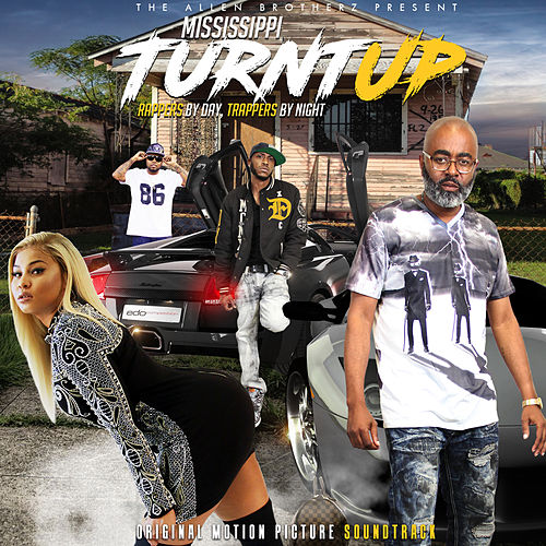 Mississippi Turntup (Original Motion Picture Soundtrack) de Various Artists