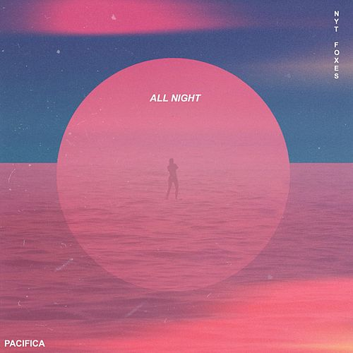 All Night von Pacifica