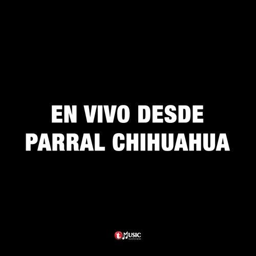 En Vivo Desde Parral Chihuahua by Los Tremendos Leon