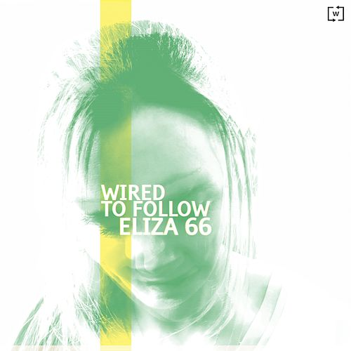Eliza 66 by Wired to Follow