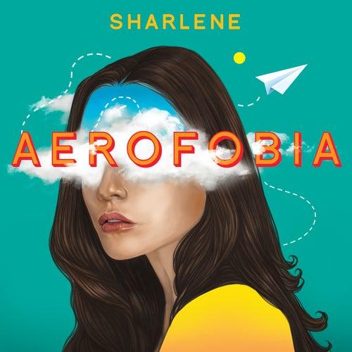 Aerofobia de Sharlene