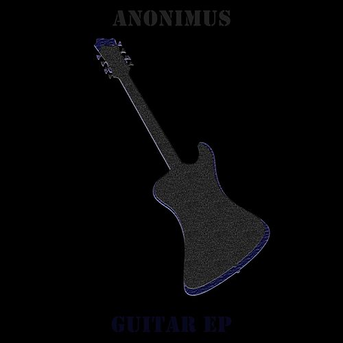 Guitar EP by Anonimus