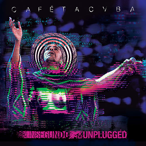 Un Segundo MTV Unplugged de Cafe Tacvba