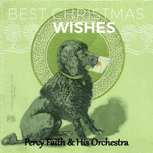 Best Christmas Wishes by Percy Faith