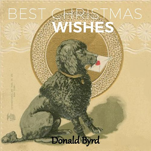 Best Christmas Wishes by Donald Byrd