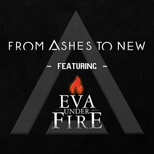 Every Second (feat. Eva Under Fire) de From Ashes to New