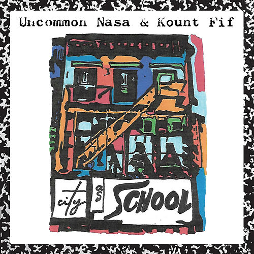 City as School by Uncommon Nasa