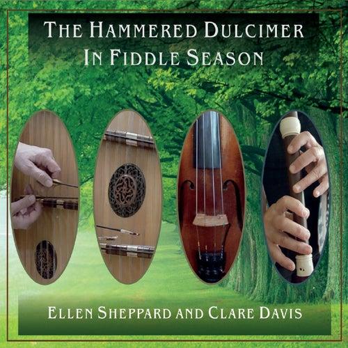 The Hammered Dulcimer in Fiddle Season by Ellen Sheppard