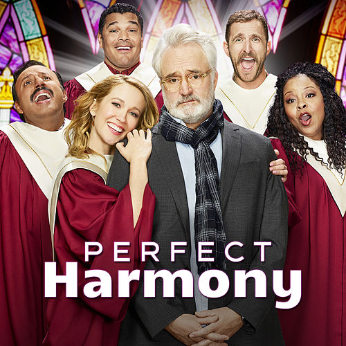Perfect Harmony (Music from the TV Series) by Perfect Harmony Cast