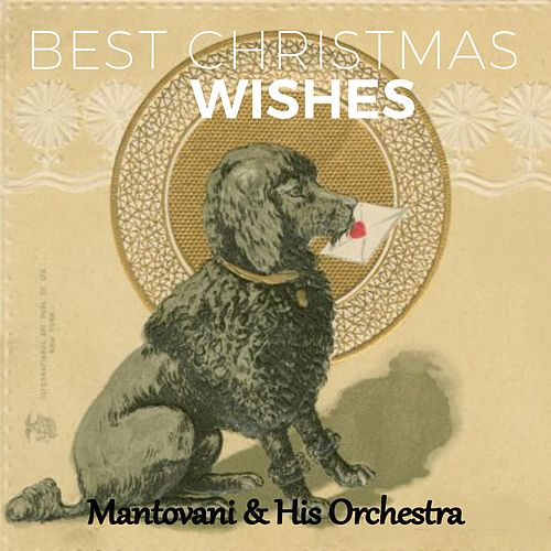 Best Christmas Wishes von Mantovani & His Orchestra
