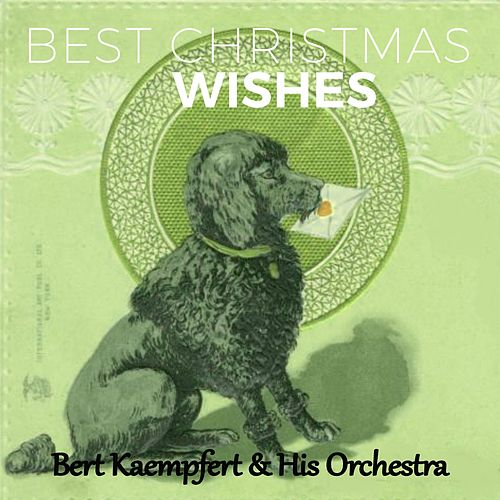Best Christmas Wishes by Bert Kaempfert