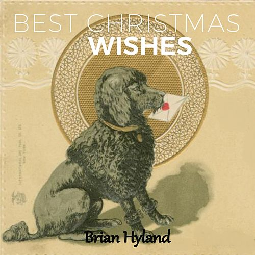 Best Christmas Wishes de Brian Hyland