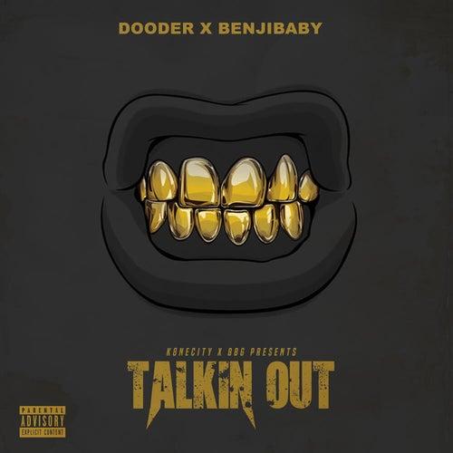 Talkin Out de Dooder