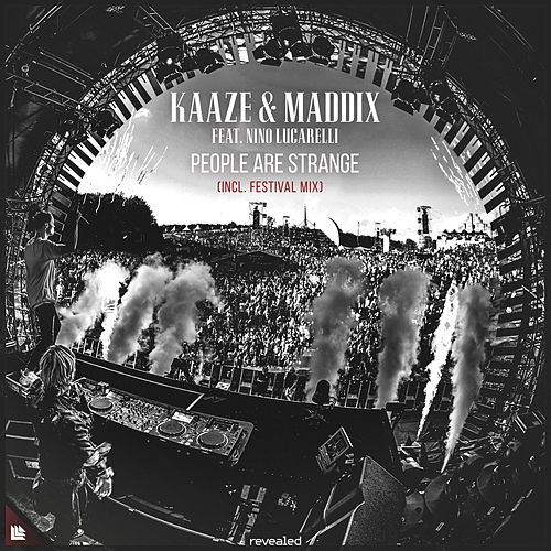 People Are Strange (Incl. Festival Mix) by Kaaze