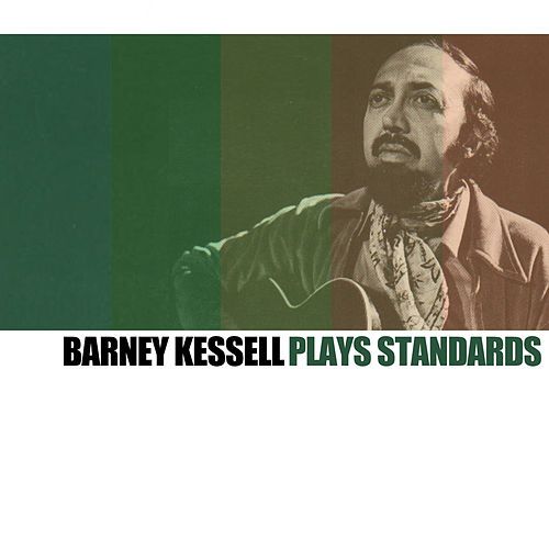 Barney Kessel Plays Standards von Barney Kessel