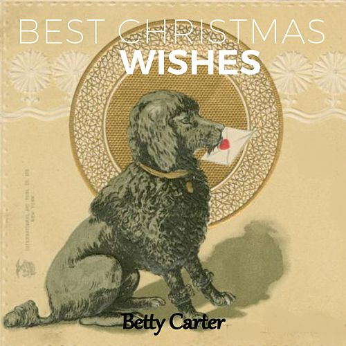 Best Christmas Wishes by Betty Carter