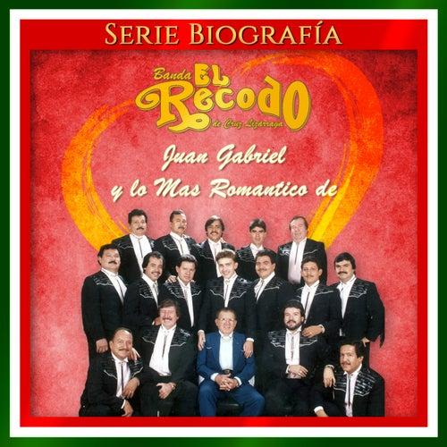 Juan Gabriel y Lo Mas Romantico De von Banda El Recodo de Cruz Lizãrraga