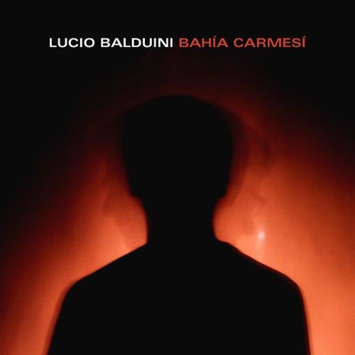 Bahía Carmesí de Lucio Balduini