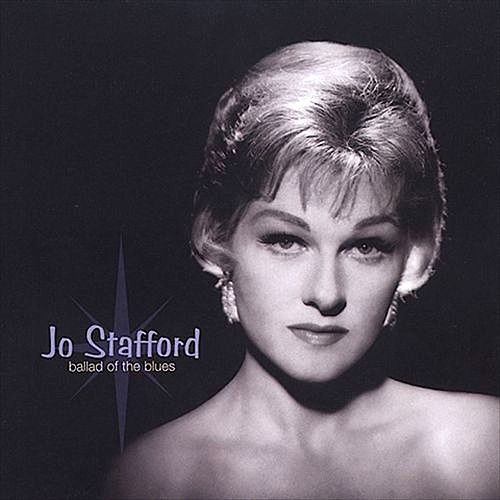 Ballad of the Blues (Remastered) by Jo Stafford