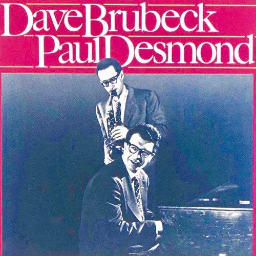 Dave Brubeck & Paul Desmond by Dave Brubeck