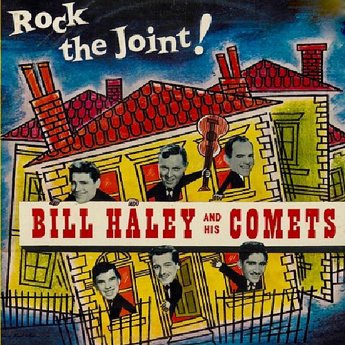 Rock The Joint! (Remastered) von Bill Haley & the Comets
