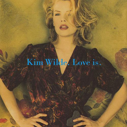 Love Is de Kim Wilde
