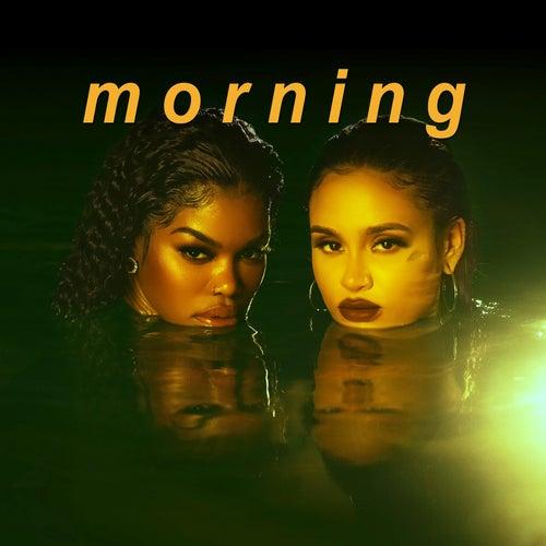 Morning by Teyana Taylor & Kehlani