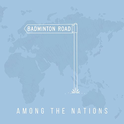 Among the Nations by Badminton Road