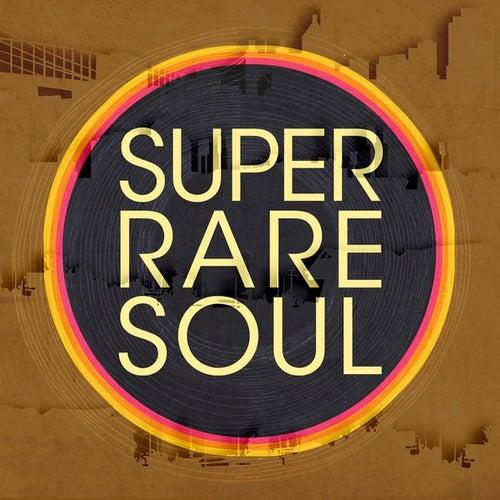 Super Rare Soul von Various Artists