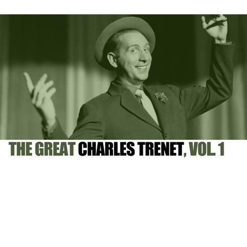 The Great Charles Trenet, Vol. 1 von Charles Trenet