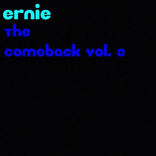 The Comeback, Vol. 2 von Ernie