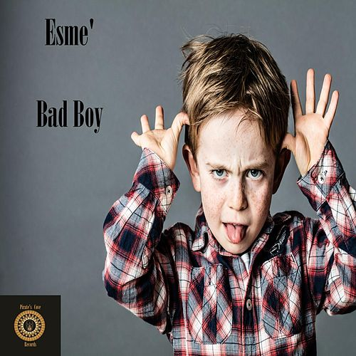 Bad Boy de Esme