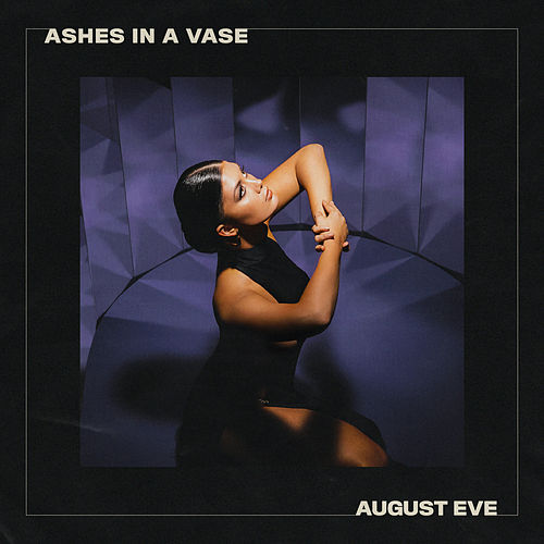 Ashes In A Vase by August Eve