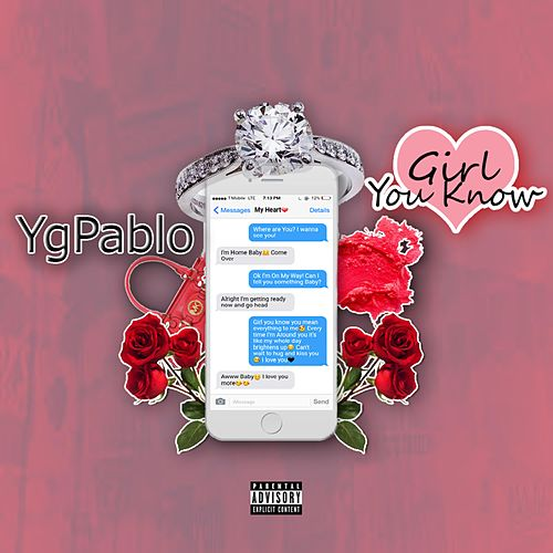 Girl You Know by YG Pablo