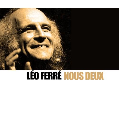 Nous deux von Leo Ferre