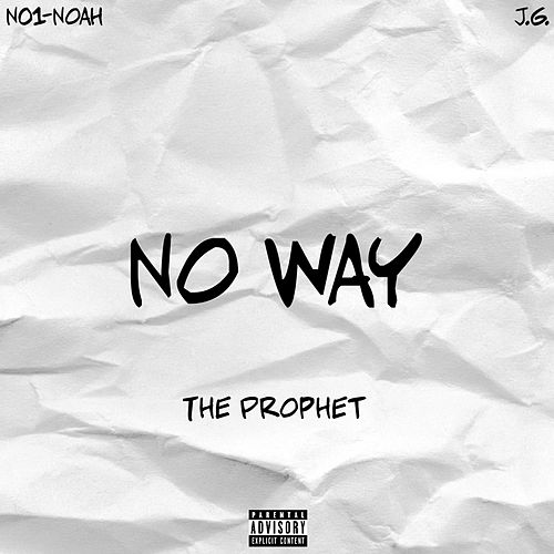 No Way by The Prophet