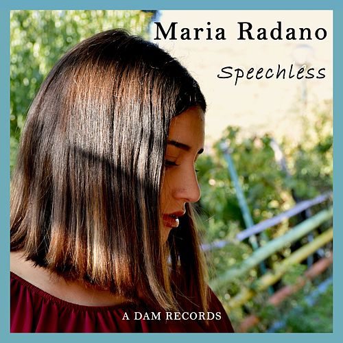 Speechless by Maria Radano