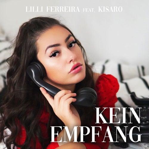 Kein Empfang by Lilli Ferreira
