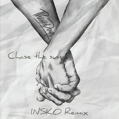 Chase the Sun (Insko Remix) by These Days