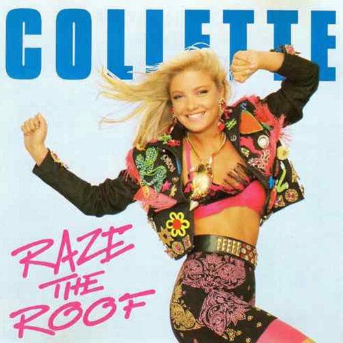 Raze the Roof de Collette