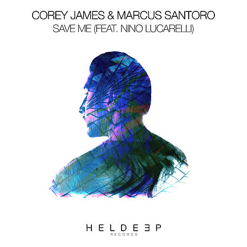 Save Me (feat. Nino Lucarelli) by Corey James