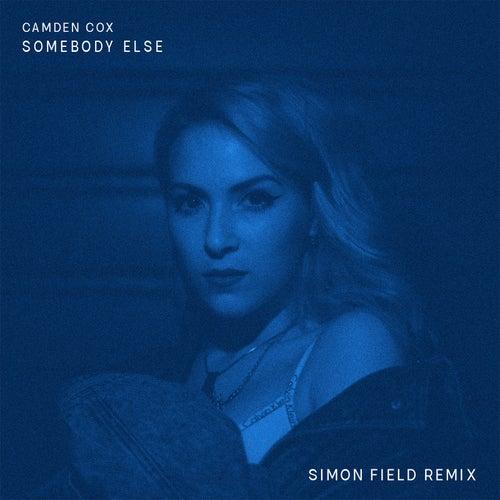 Somebody Else (Simon Field Remix) de Camden Cox