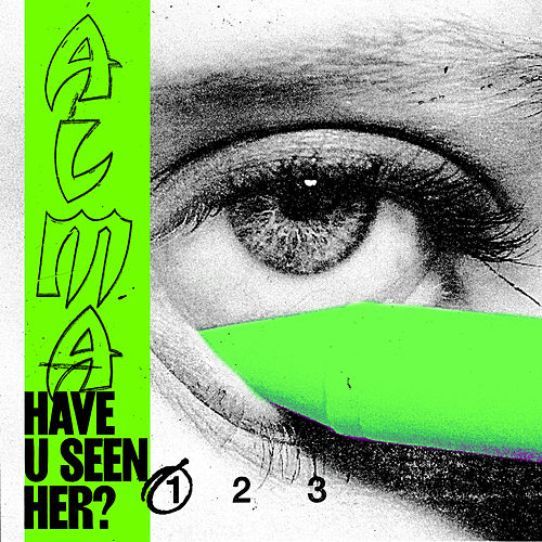 Have U Seen Her? (Pt. I) by ALMA