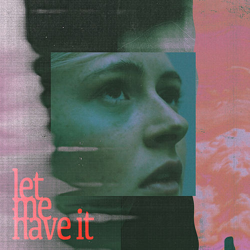 Let Me Have It by Ellen Krauss