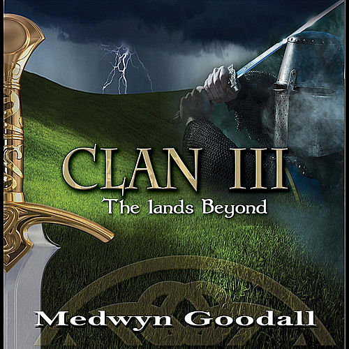 CLAN III - The Lands Beyond de Medwyn Goodall